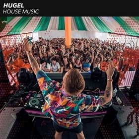 HUGEL - HOUSE MUSIC